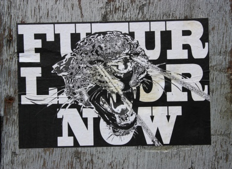 Futur Lasor Now wheatpaste