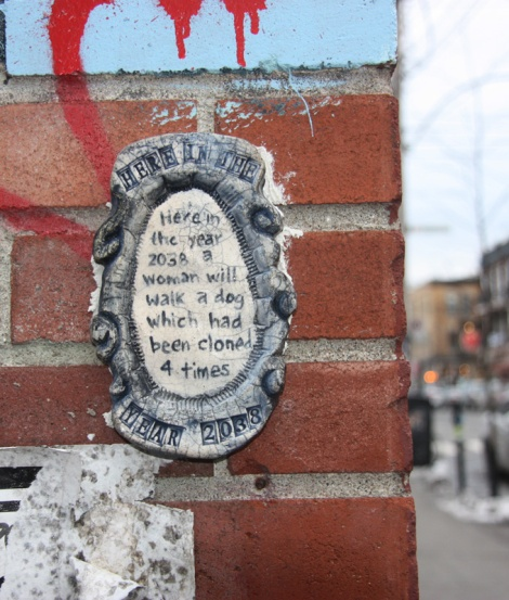 Clay piece by Zenka on which a story taking place in 2038 was etched; found on wall in alley off St-Viateur
