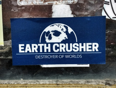 Earth Crusher sticker